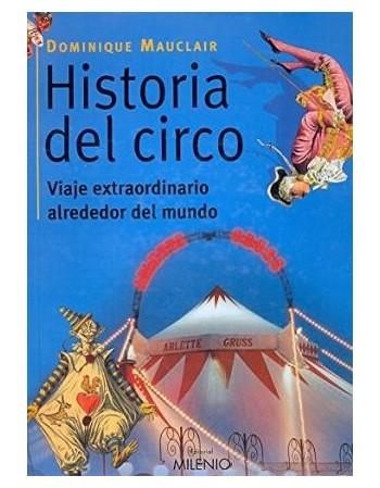 Historia del circo, viaje...