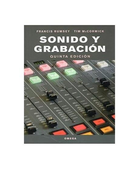 Sonido y grabación. Introducción a las técnicas sonoras