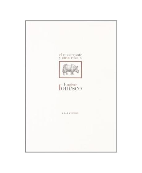 El rinoceronte y otros relatos