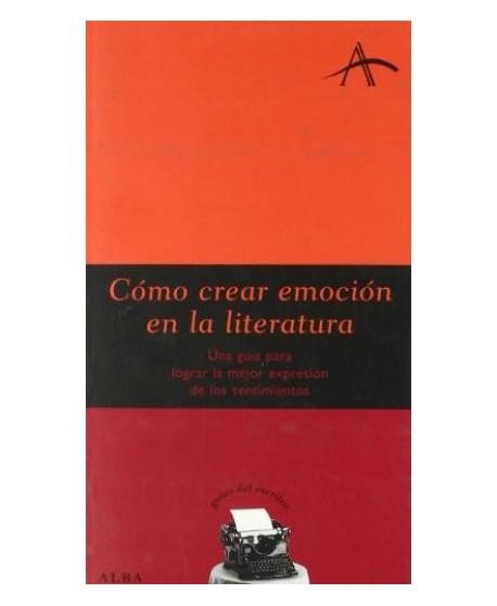 Cómo crear emoción en la literatura