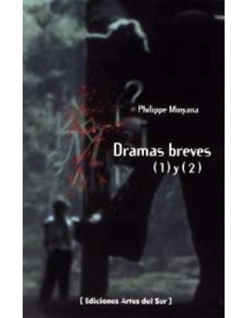 Dramas breves (1) y (2)