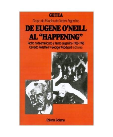 De Eugene O'Neill al 'happening'