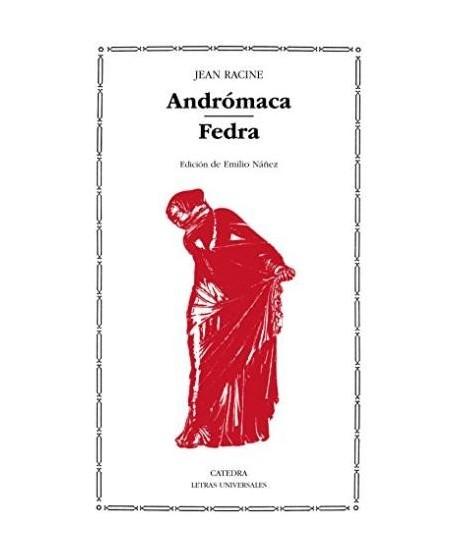 Andrómaca/ Fedra