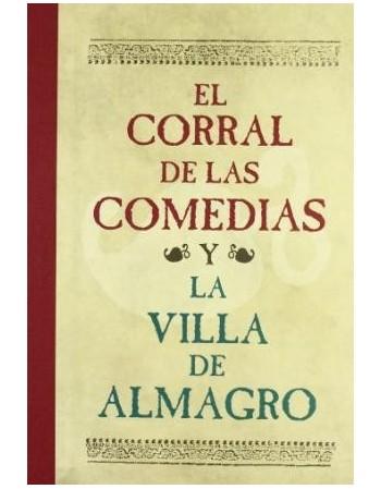 El Corral de comedias y la...