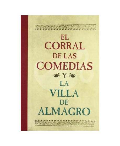 El Corral de comedias y la Villa de Almagro