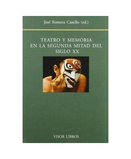 Teatro y Memoria en la segunda mitad del siglo XX