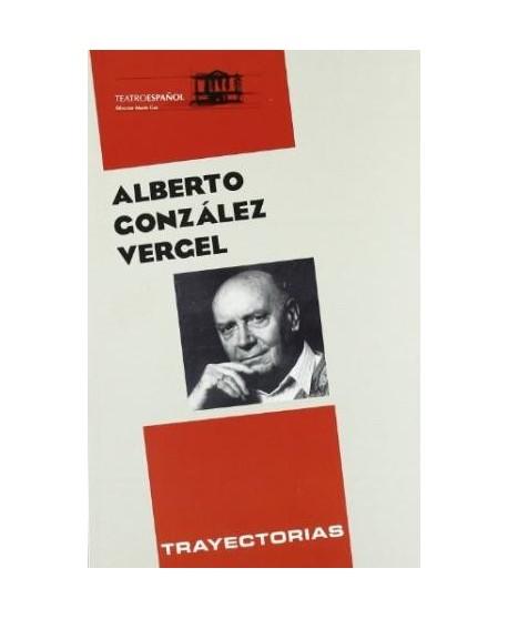 Alberto González Vergel. Trayectorias