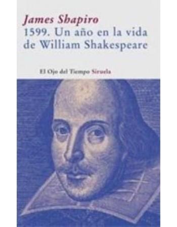 1599. Un año en la vida de...