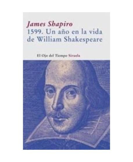 1599. Un año en la vida de William Shakespeare