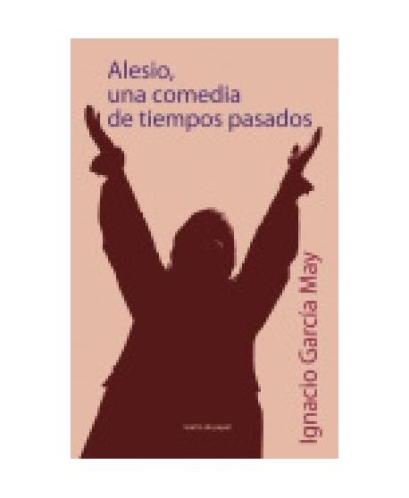 Alesio, una comedia de tiempos pasados