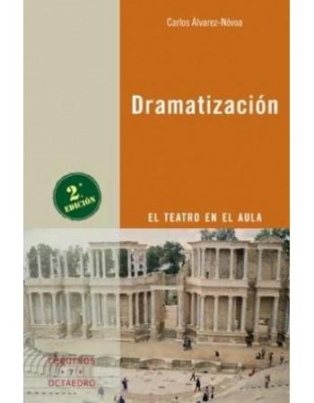 Dramatización. El teatro en...