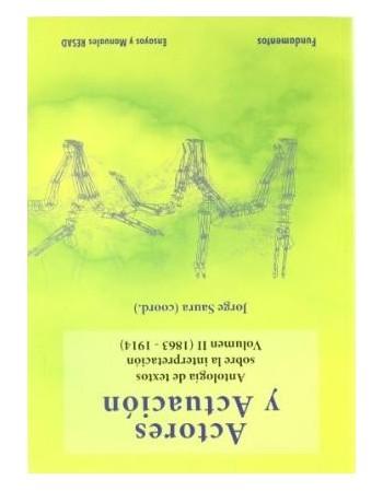 Actores y Actuación. Vol II