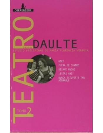 Teatro. Javier Daulte vol.2
