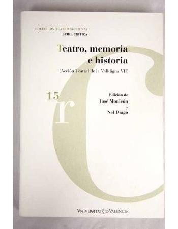 Teatro, memoria e historia