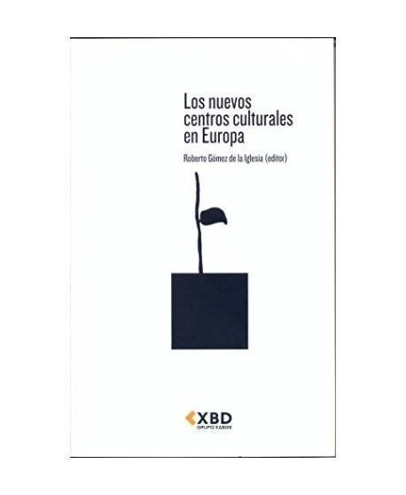 Los nuevos centros culturales en Europa