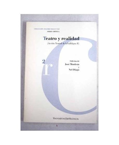 Teatro y realidad (Acción Teatral de la Valldigna II)