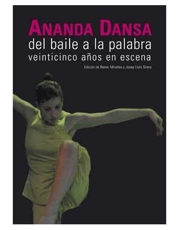Ananda Dansa. Del baile a...