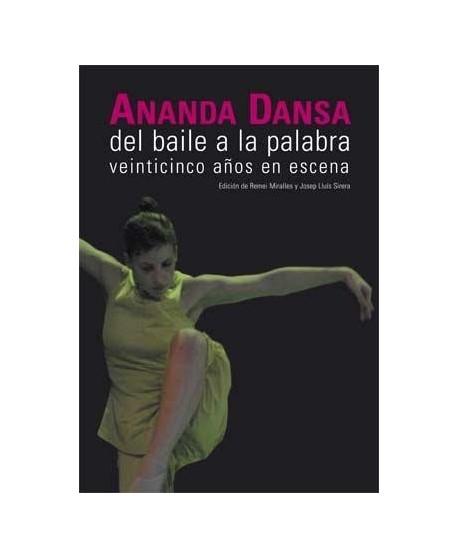 Ananda Dansa. Del baile a la palabra