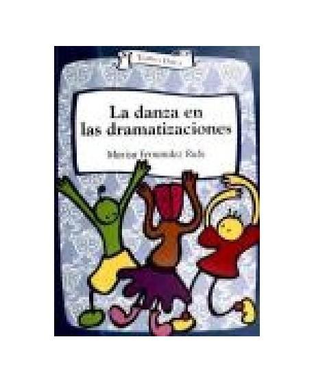 La danza en las dramatizaciones