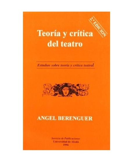 Teoría y crítica del teatro