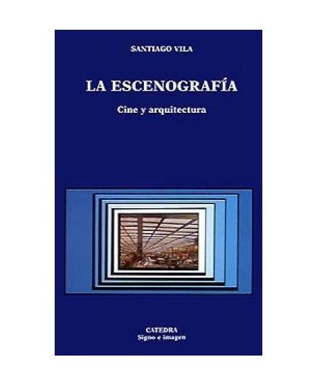 La Escenografía. Cine y arquitectura