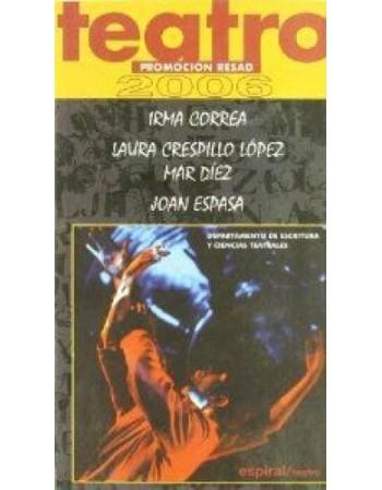Teatro. Promoción RESAD 2006