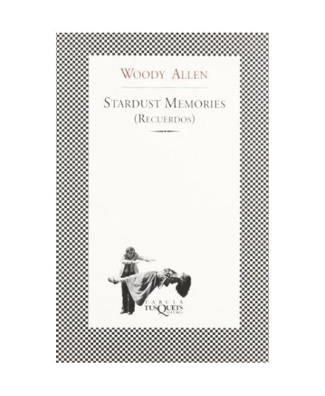 Stardust Memories (Recuerdos)