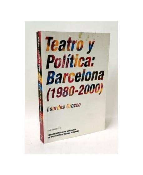 Teatro y política: Barcelona (1980-2000)