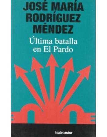 Última batalla en El Pardo