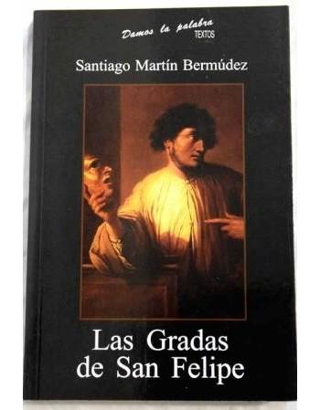 Las Gradas de San Felipe
