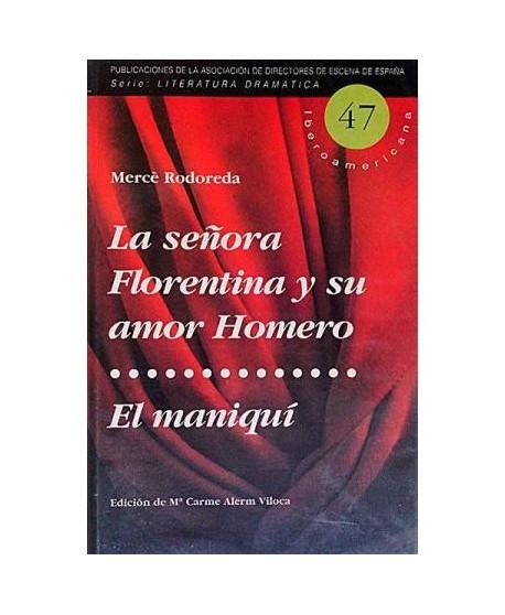 La señora Florentina y su amor Homero / El maniquí