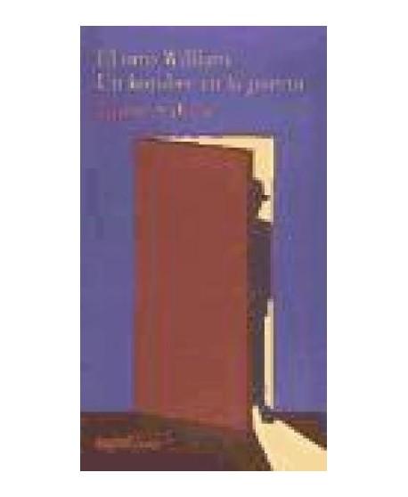 El otro William / Un hombre en la puerta