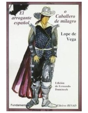 El arrogante español o...