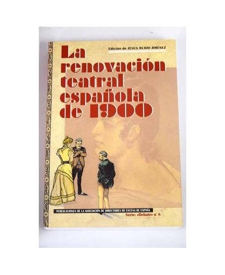 La renovación teatral española de 1900