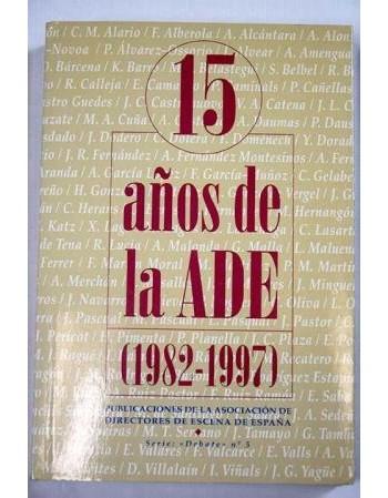 15 años de la ADE (1982-1997)