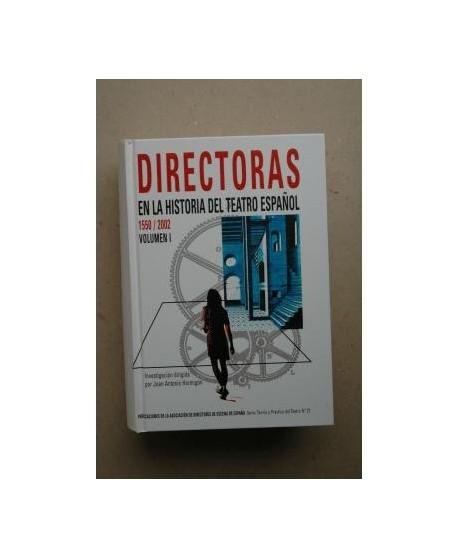 Directoras en la Historia del Teatro español Vol.I