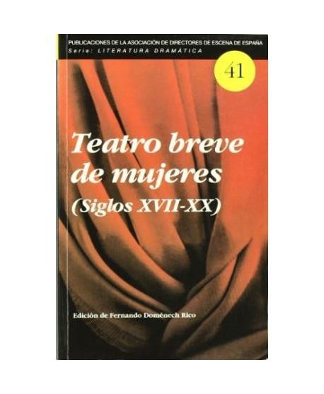 Teatro breve de mujeres (Siglos XVII-XX)