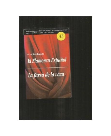 El Flamenco Español / La farsa de la vaca