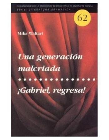 Una generación malcriada /...