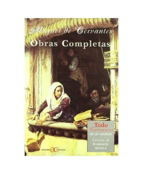 Miguel de Cervantes. Obras Completas (En un solo volumen)