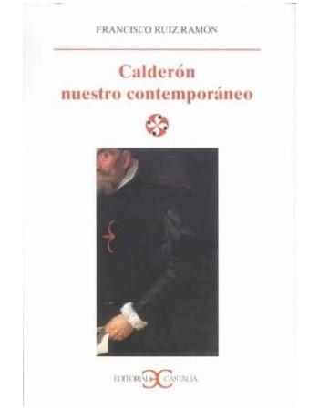 Calderón nuestro contemporáneo