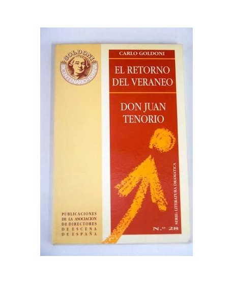 El Retorno del veraneo y Don Juan Tenorio