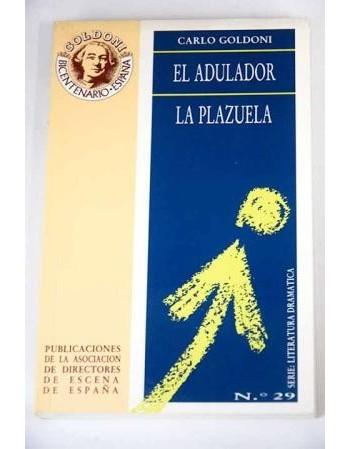 El Adulador y La Plazuela