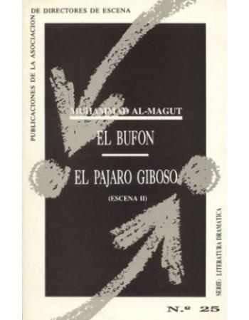 El Bufón / El Pájaro Giboso