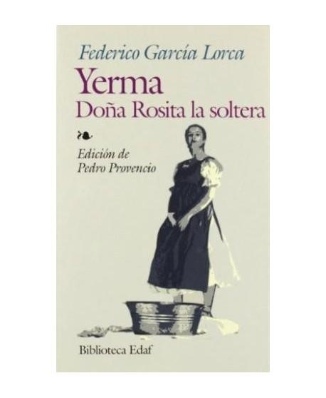 Yerma / Doña Rosita la soltera