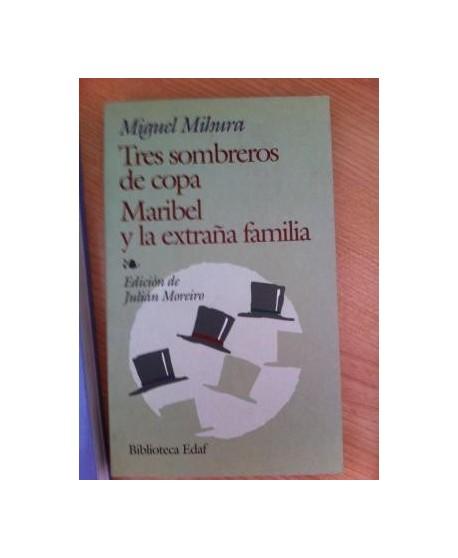 Tres sombreros de copa / Maribel y la extraña familia