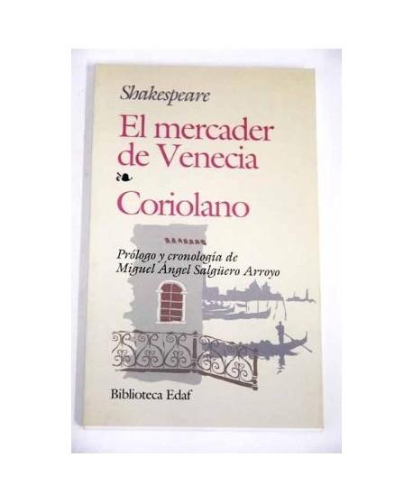 El mercader de Venecia / Coriolano
