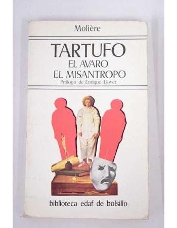 Tartufo / El avaro / El...
