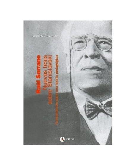 Nuevas tesis sobre Stanislavski. Fundamentos para una teoría ped