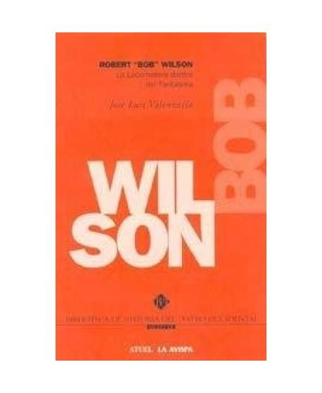 Bob Wilson. La locomotora dentro del fantasma